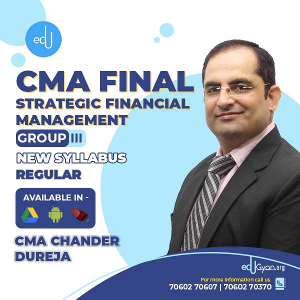 CMA Final Strategic Financial Management By CMA Chander Dureja