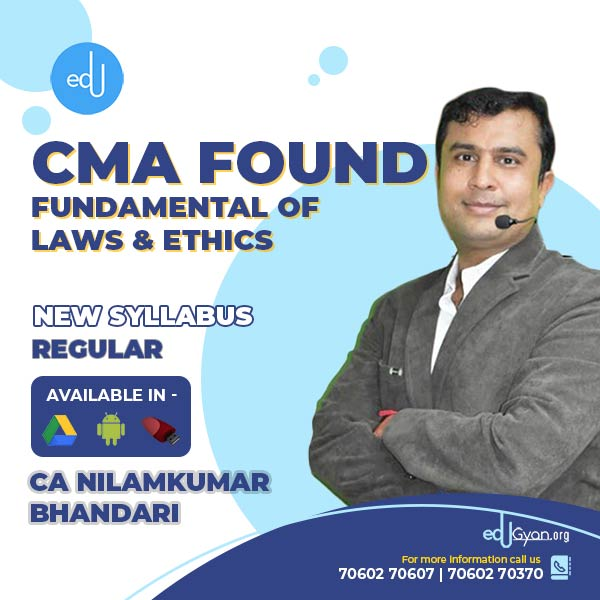 CMA Foundation Fund. Of Laws & Ethics By CA Nilamkumar Bhandari