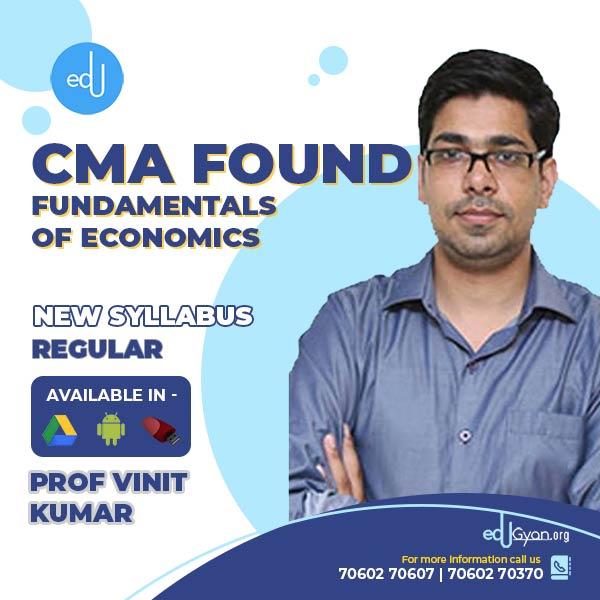 CMA Foundation Fundamentals of Economics By Prof Vinit Kumar