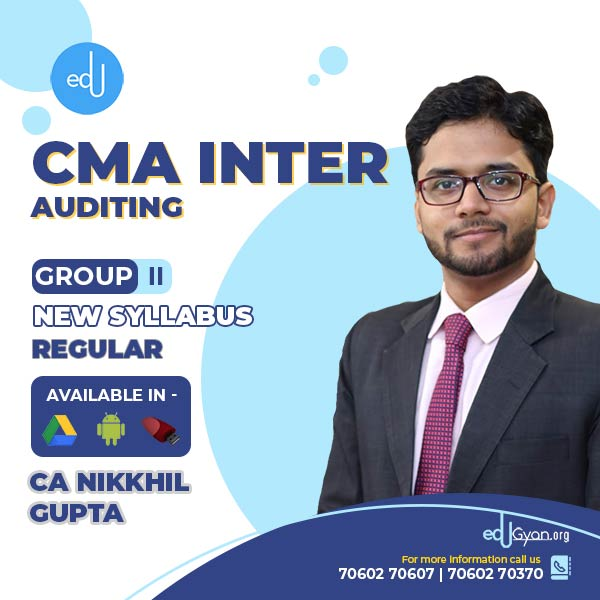 CMA Inter Auditing By CA CS CMA Nikkhil Gupta