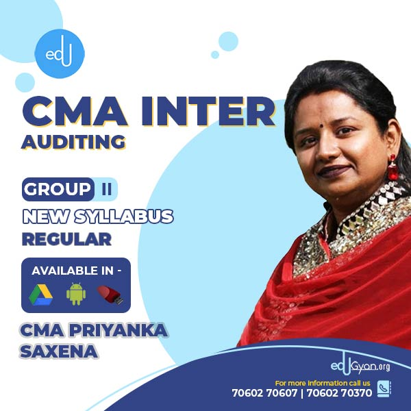 CMA Inter Auditing By CA CS CMA Priyanka Saxena