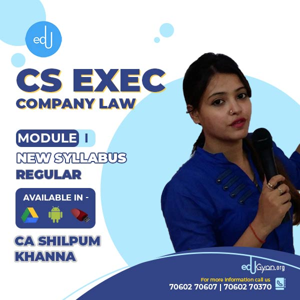 CS Executive Company Law By CA Shilpum Khanna
