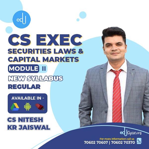 CS Executive Securities Laws & Capital Markets