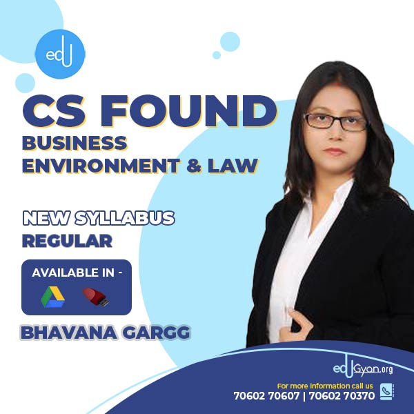 CS Foundation Business Environment & Law By Bhavana Gargg