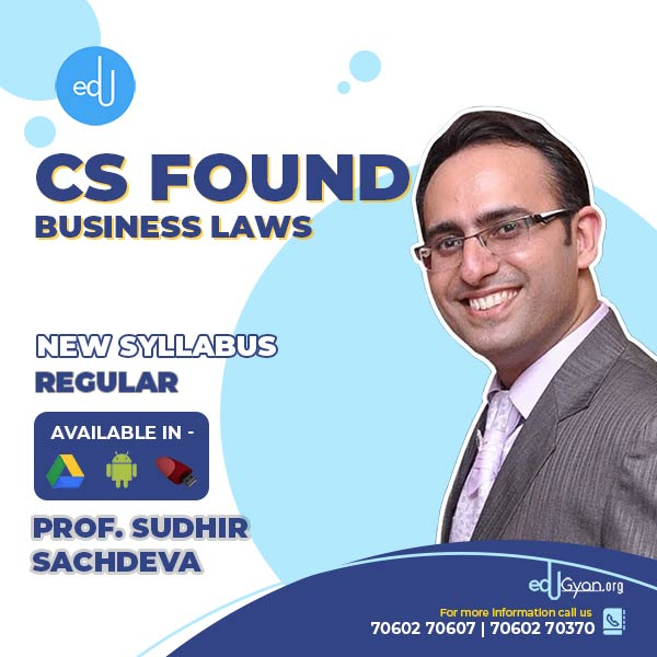 CS Foundation Business Laws Only By Prof Sudhir Sachdeva