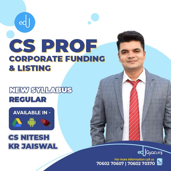 CS Professional Corporate Funding & Listing By CS Nitesh Kr Jaiswal