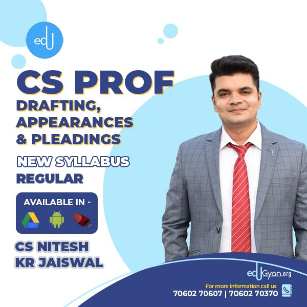 CS Professional Drafting, Appearances & Pleadings