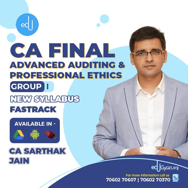 CA Final Advanced Auditing Fast Track By CA Sarthak Jain