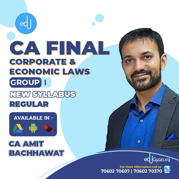 CA Final Corporate & Economic Laws By CA Amit Bachhawat
