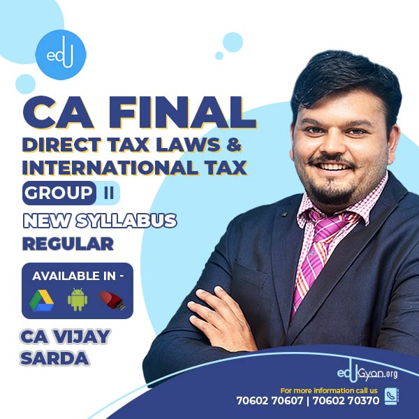 CA Final Direct Tax Laws By CA Vijay Sarda