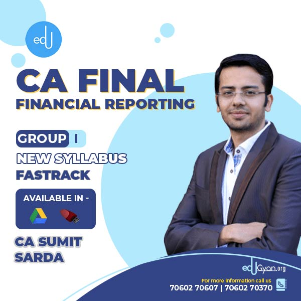 CA Final Financial Reporting Fast Track By CA Sumit Sarda (English)