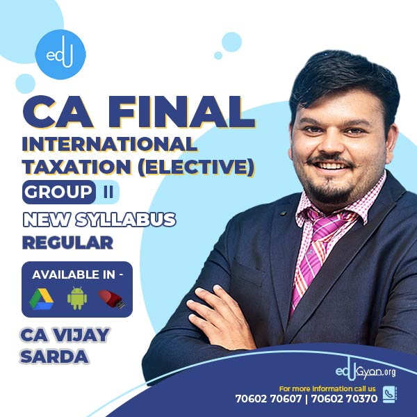 CA Final International Taxation Elective By CA Vijay Sarda