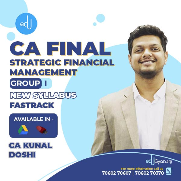 CA Final Strategic Financial Management Fast Track By CA Kunal Doshi