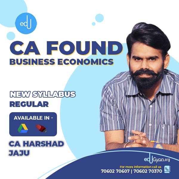 CA Foundation Business Economics By CA Harshad Jaju