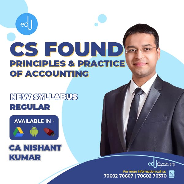 CA Foundation Principles & Practice of Accounting By CA Nishant Kumar