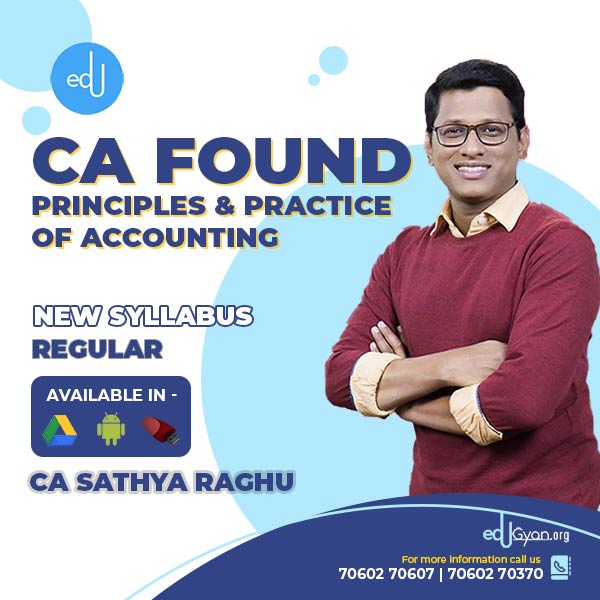CA Foundation Principles & Practice of Accounting By CA Sathya Raghu