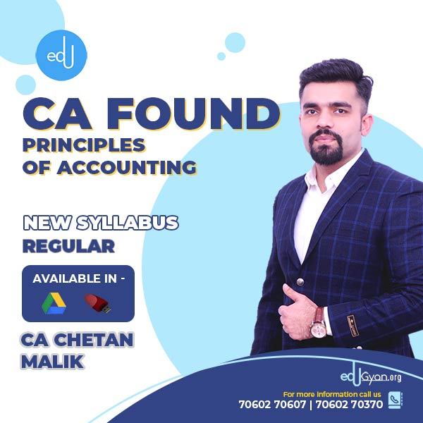 CA Foundation Principles of Accounting By CA Chetan Malik