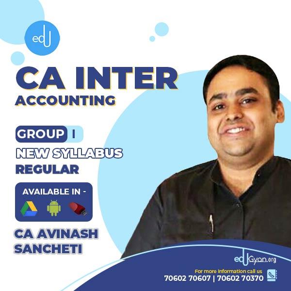 CA Inter Accounting By CA Avinash Sancheti