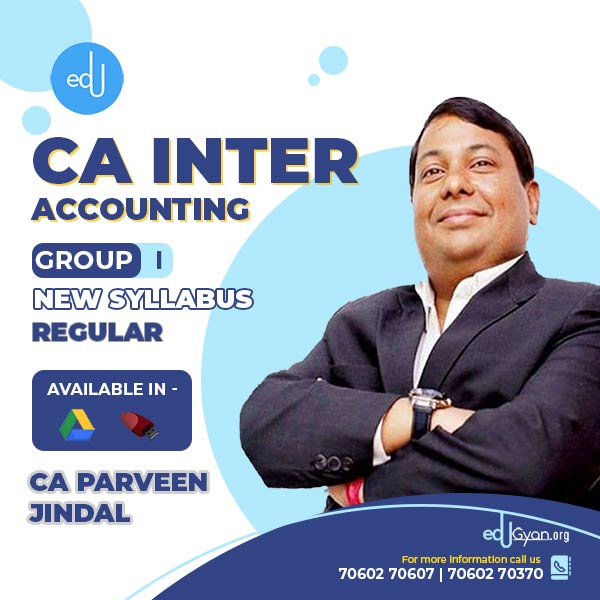 CA Inter Accounting By CA Parveen Jindal