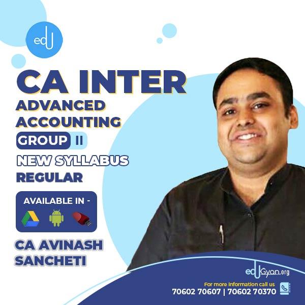 CA Inter Advanced Accounting By CA Avinash Sancheti