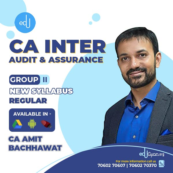 CA Inter Audit & Assurance By CA Amit Bachhawat