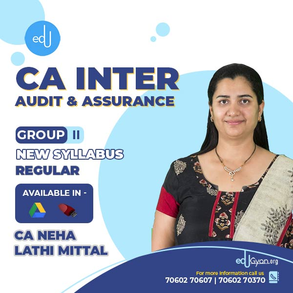 CA Inter Audit & Assurance By CA Neha Lathi Mittal