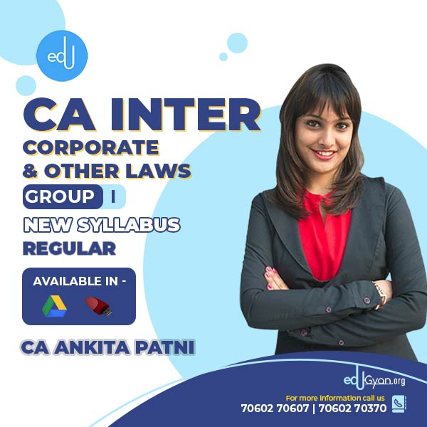 CA Inter Corporate & Other Laws By CA Ankita Patni