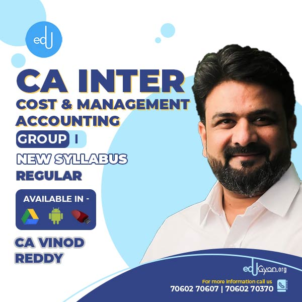 CA Inter Cost & Management Accounting By CA Vinod Reddy