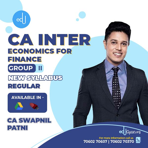 CA Inter Economics For Finance By CA Swapnil Patni