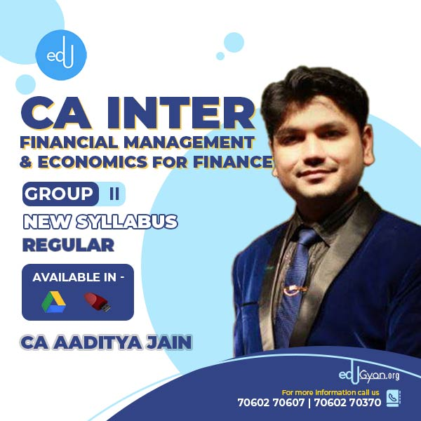 CA Inter Fin. Management & Eco. For Finance By CA Aaditya Jain