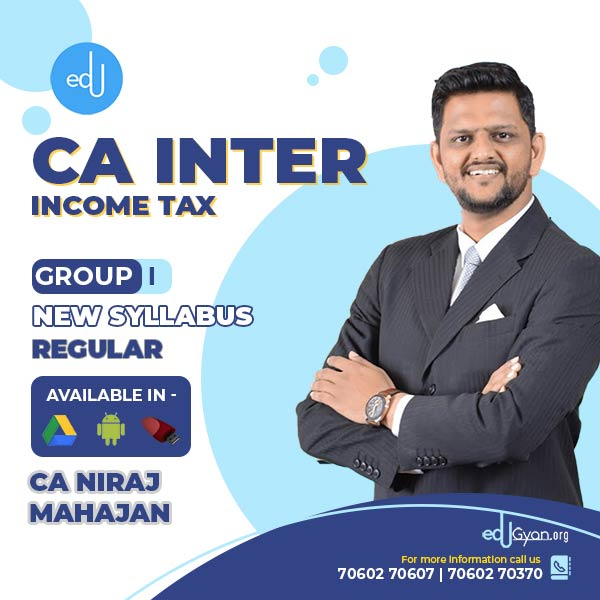 CA Inter Income Tax By CA Niraj Mahajan