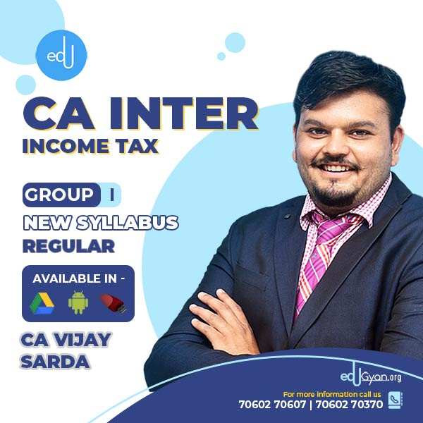 CA Inter Income Tax By CA Vijay Sarda
