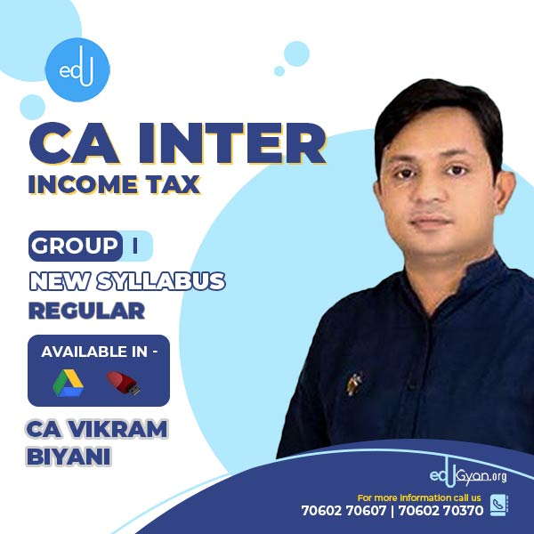 CA Inter Income Tax By CA Vikram Biyani
