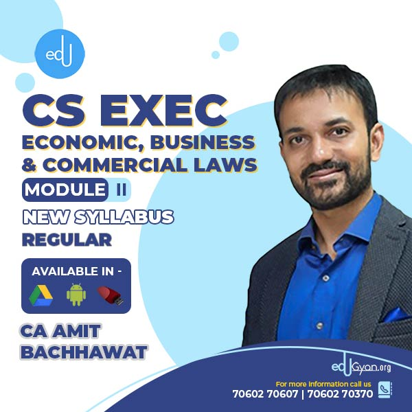 CS Executive Economic, Business & Commercial Laws By CA Amit Bachhawat