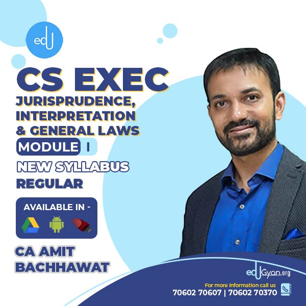 CS Executive Jurisprudence, Interpretation & Gen Laws By CA Amit Bachhawat