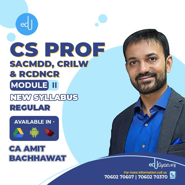 CS Professional M-II (SACMDD+CRILW+RCDNCR) Combo By CA Amit Bachhawat