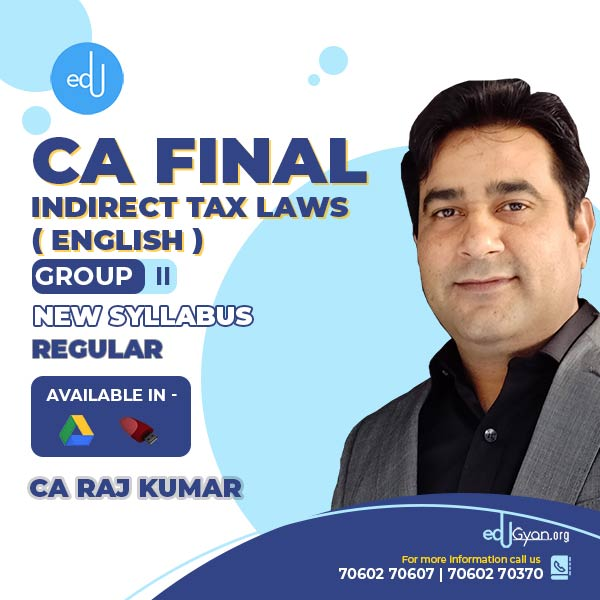CA Final Indirect Tax Laws By CA Rajkumar (English)