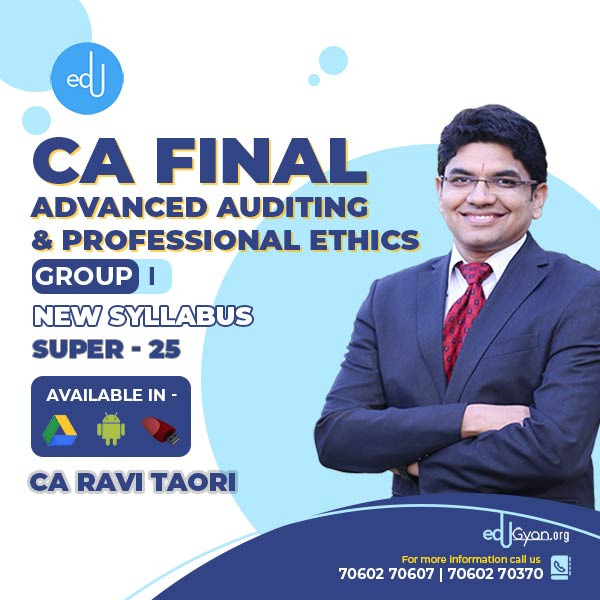 CA Final Advanced Auditing Super 25 Batch By CA Ravi Taori