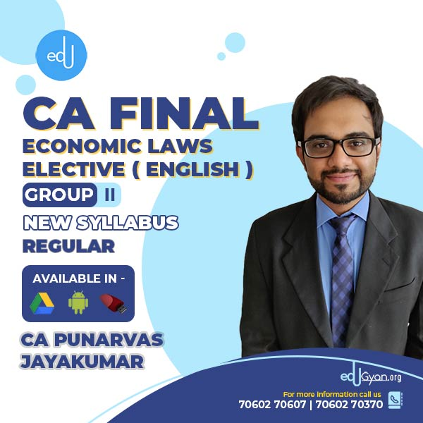 CA Final Economic Laws Elective By CA Punarvas Jayakumar (English)