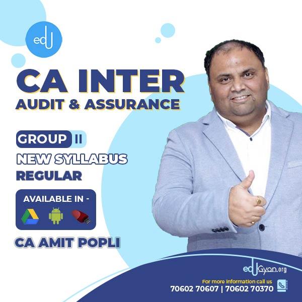 CA Inter Audit & Assurance By CA Amit Popli