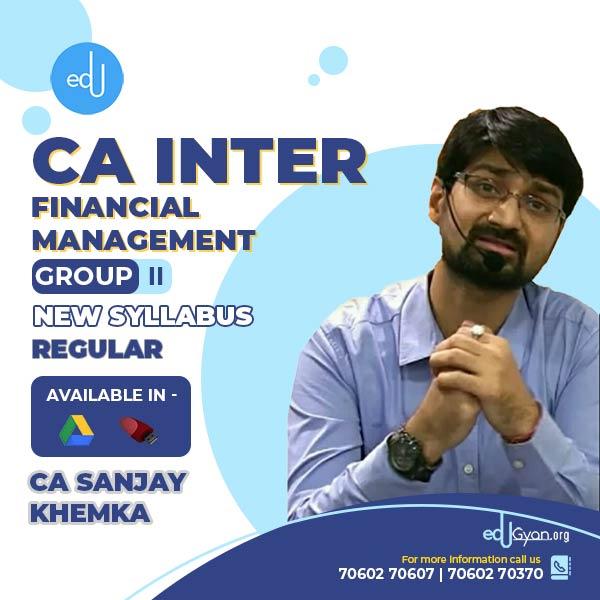 CA Inter Financial Management By CA Sanjay Khemka