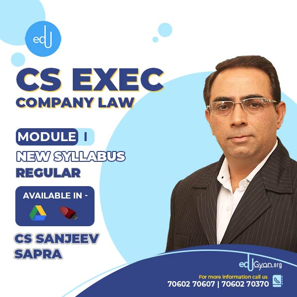 CS Executive Company Law By CS Sanjeev Sapra