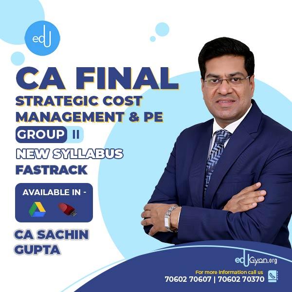 CA Final SCMPE Fast Track By CA Sachin Gupta