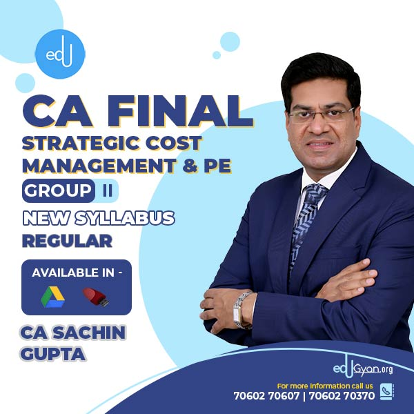 CA Final Strategic Cost Management & PE By CA Sachin Gupta