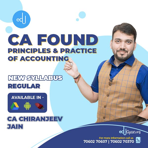 CA Foundation Principles & Practice of Accounting By CA Chiranjeev Jain