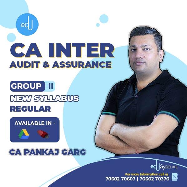 CA Inter Audit & Assurance By CA Pankaj Garg