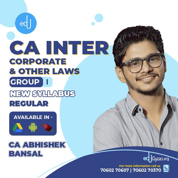 CA Inter Corporate & Other Laws By CA Abhishek Bansal