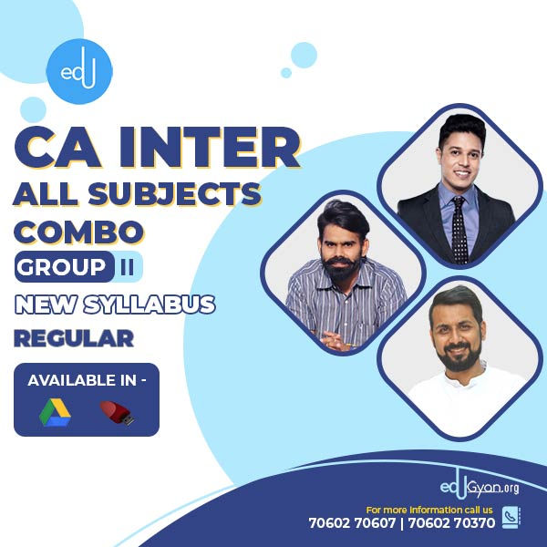 CA Inter Group- II Combo By CA Anand Bhangariya & Swapnil Patni & Harshad Jaju