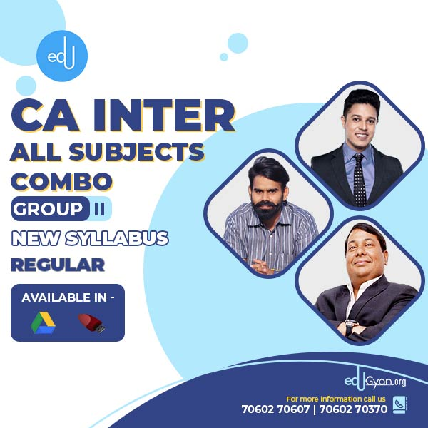 CA Inter Group- II Combo By CA Parveen Jindal & Swapnil Patni & Harshad Jaju
