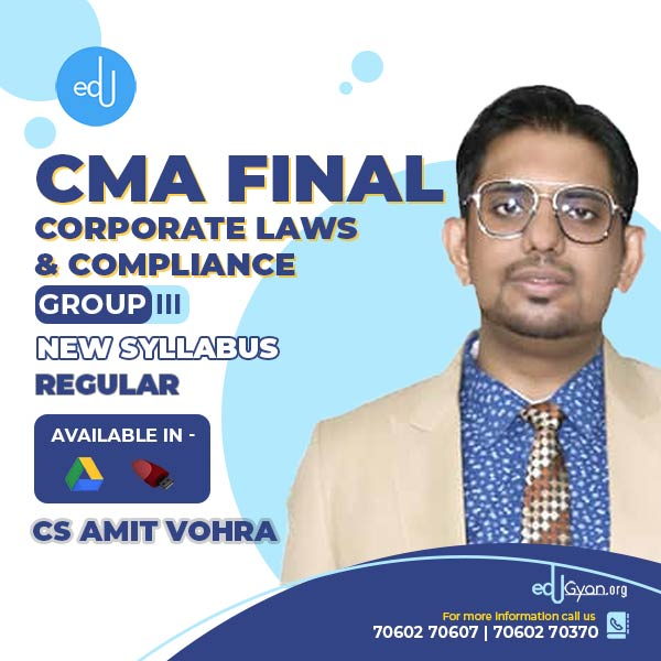 CMA Final Corporate Laws & Compliance By CS Amit Vohra